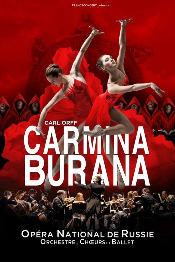 Affiche Carmina Burana danse spectacle opéra national de russie narbonne arena