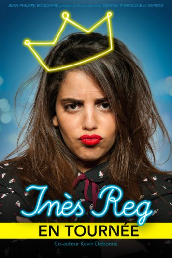 Inès Reg spectacle humour one woman show narbonne arena